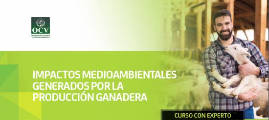 IMPACTOS MEDIOAMBIENTALES GENERADOS POR LA PRODUCCIÓN GANADERA