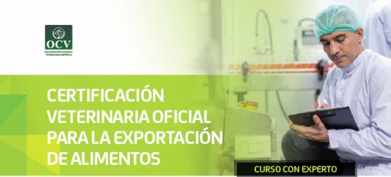CERTIFICACIÓN VETERINARIA OFICIAL PARA LA EXPORTACIÓN DE ALIMENTOS A PAÍSES TERCEROS