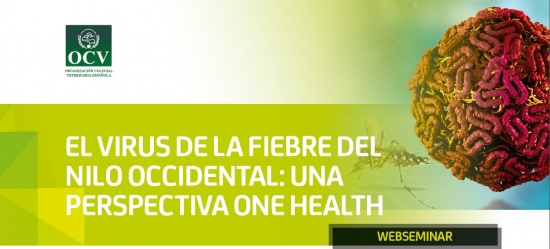 EL VIRUS DE LA FIEBRE DEL NILO OCCIDENTAL: UNA PERSPECTIVA ONE HEALTH
