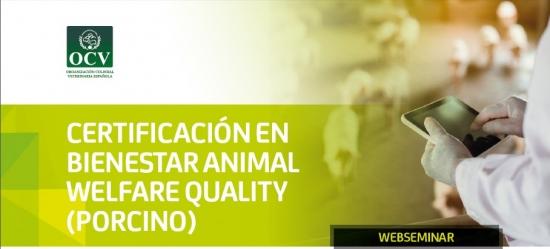 CERTIFICACIÓN EN BIENESTAR ANIMAL WELFARE QUALITY (PORCINO)