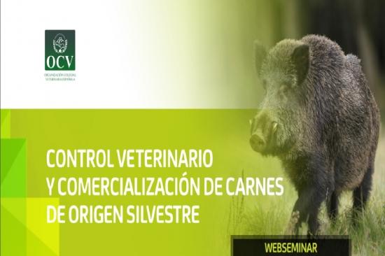 CONTROL VETERINARIO Y COMERCIALIZACIÓN DE CARNES DE ORIGEN SILVESTRE